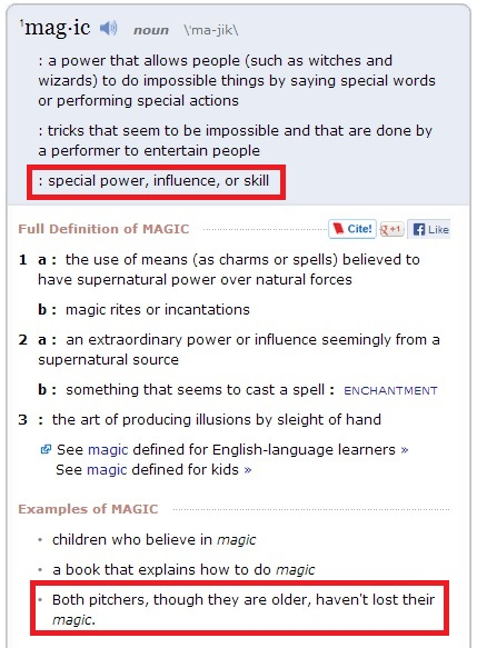 Magic, as defined by Merriam-Webster.