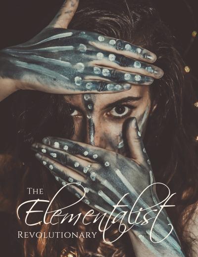 The Elementalist: Revolutionary - The Chandra Tribune